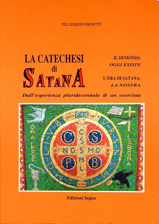La catechesi di Satana