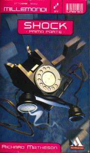 Millemondi Autunno 2000: Shock - Prima parte