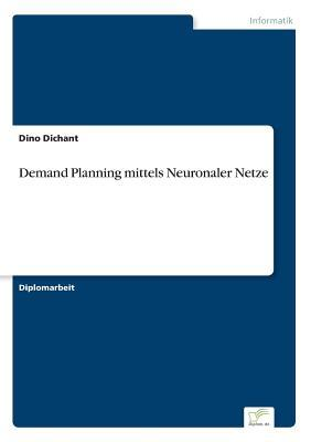 Demand Planning mittels Neuronaler Netze