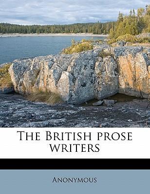 The British Prose Writers Volume 10