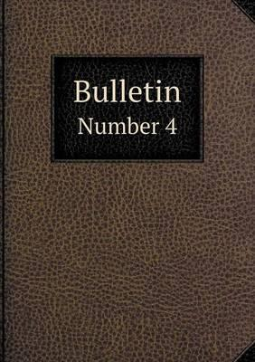 Bulletin Number 4