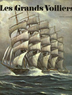 Les grands voiliers du XVe au XXe siècle