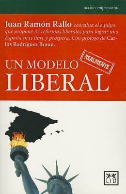 Un modelo realmente liberal / A truly liberal model
