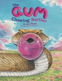 The Gum Chewing Rattler