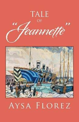 """Tale of """"jeannette"""""""