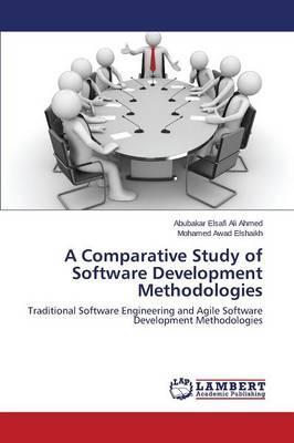 A Comparative Study of Software Development Methodologies