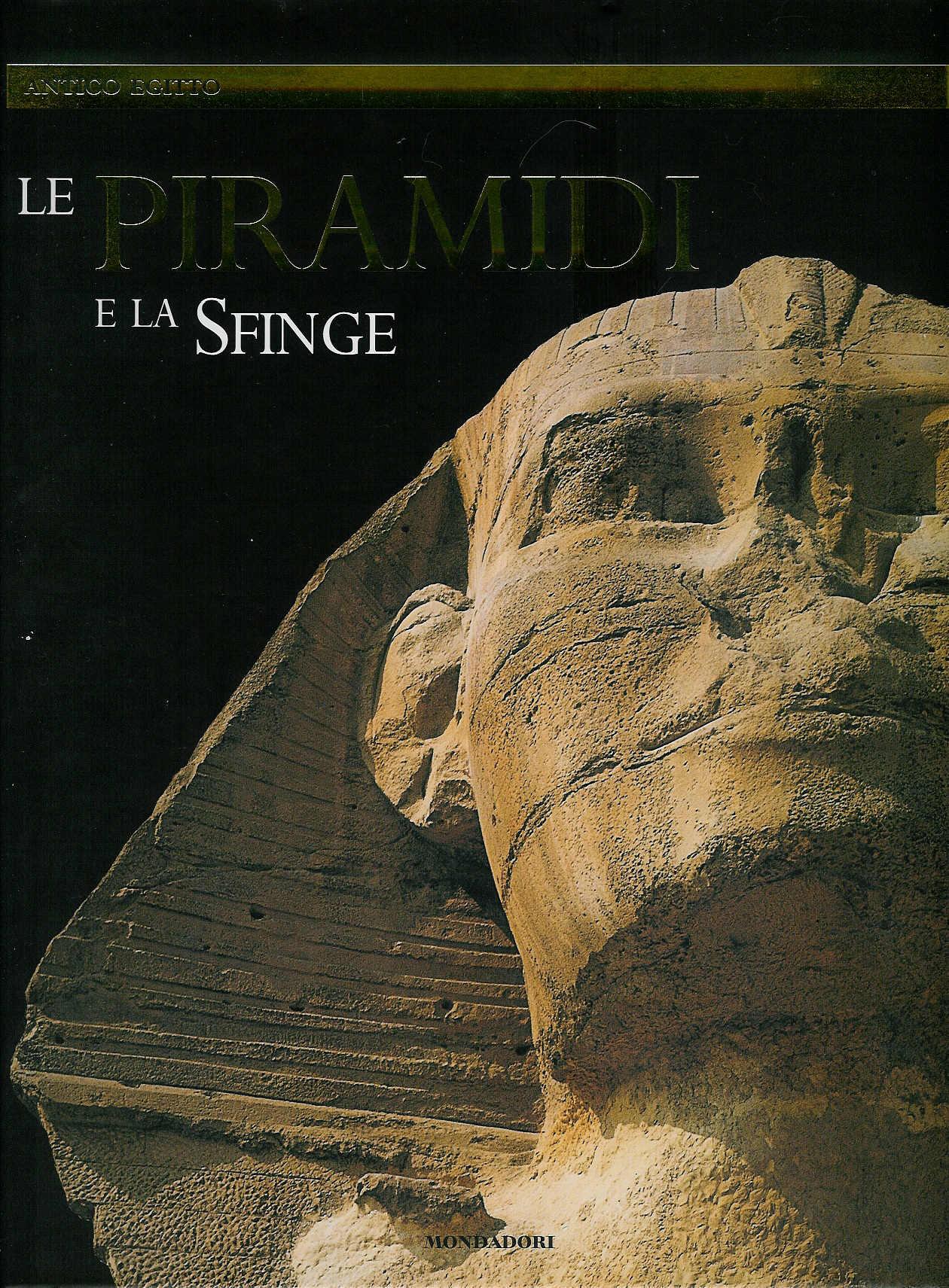 Le Piramidi e la Sfi...