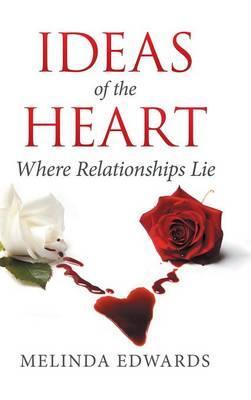 Ideas of the Heart