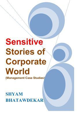 Sensitive Stories of Corporate World