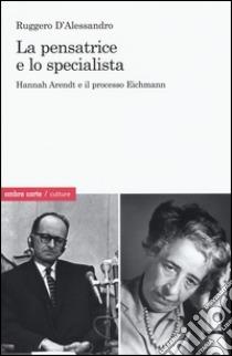 La pensatrice e lo specialista