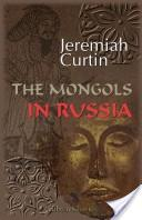 The Mongols in Russi...