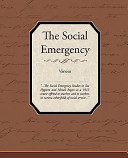 The Social Emergency