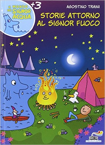 Storie attorno al signor Fuoco