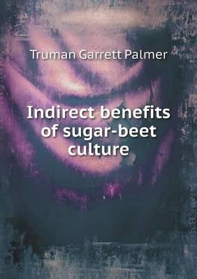 Indirect Benefits of Sugar-Beet Culture