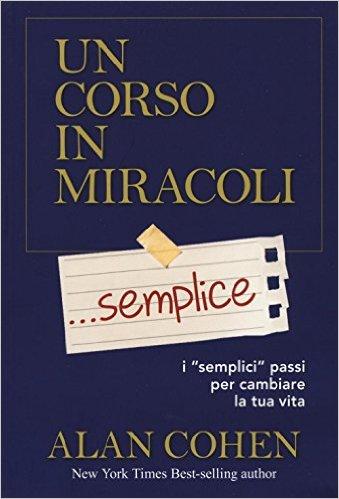 Un corso in miracoli… semplice