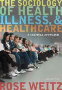The Sociology of Health, Illness, and Health Care