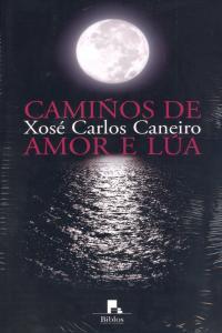Camiños de amor e lúa