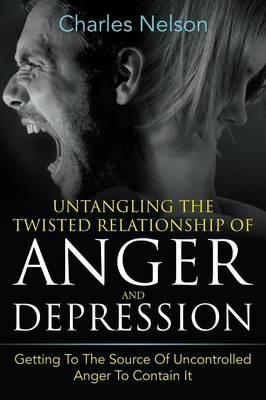 Untangling The Twisted Relationship Of Anger And Depression