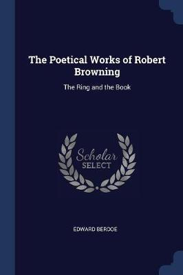 The Poetical Works of Robert Browning