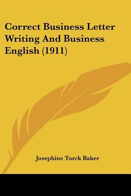 Correct Business Letter Writing and Business English (1911)