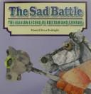 The Sad Battle