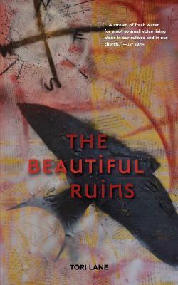 The Beautiful Ruins