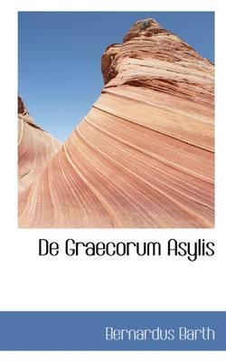 De Graecorum Asylis