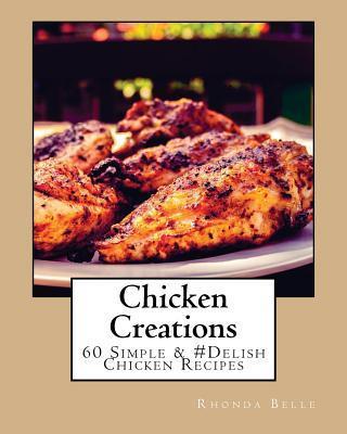 Chicken Creations