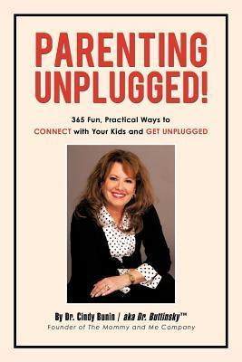 Parenting Unplugged