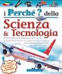 I perché della scienza & tecnologia
