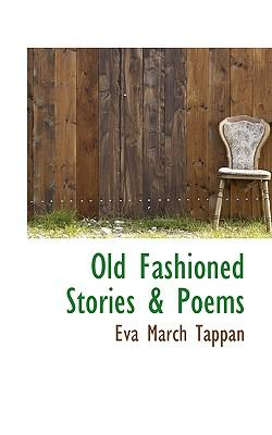 Old Fashioned Stories & Poems