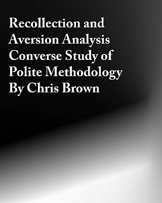 Recollection and Aversion Analysis