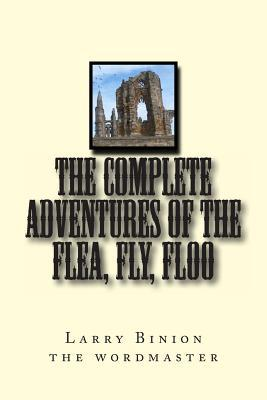 The Complete Adventures of the Flea, Fly, Floo