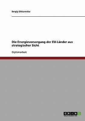 Die Energieversorgung der EU-Länder aus strategischer Sicht
