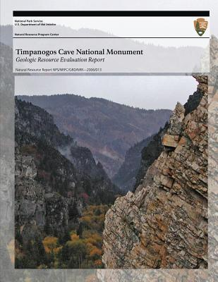 Timpanogos Cave National Monument Geologic Resource Evaluation Report