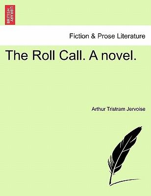 The Roll Call. A novel, vol. II