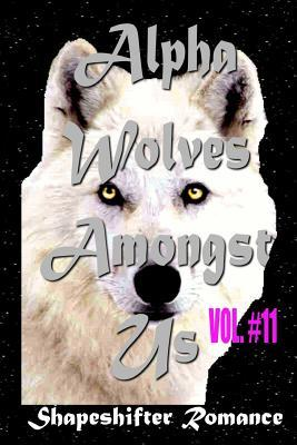Alpha Wolves Amongst Us