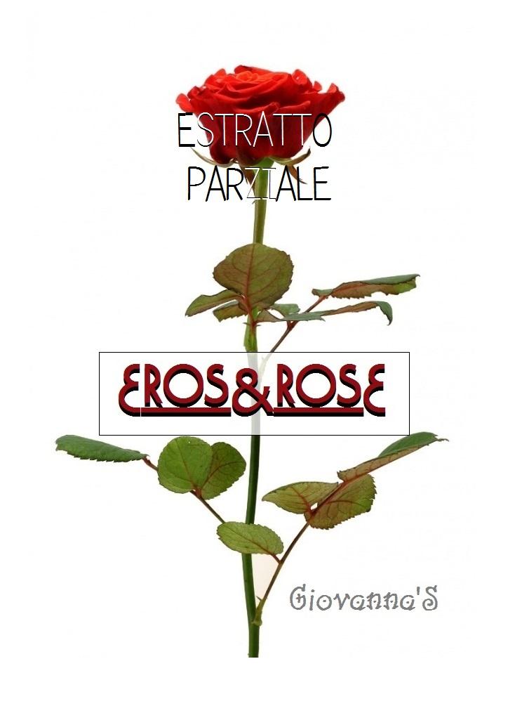 Eros & rose