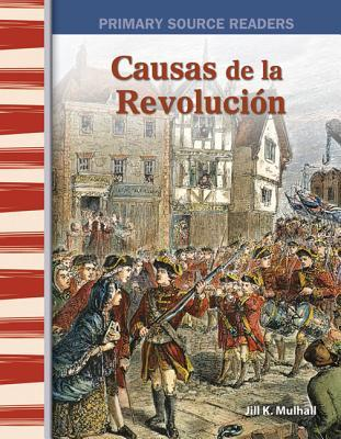 Causas de la Revolucion /Causes of the Revolution