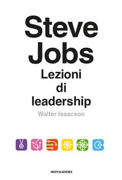 Steve Jobs. Lezioni ...