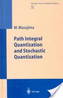 Path integral quantization and stochastic quantization