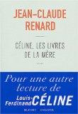 Céline, les livres de la mère
