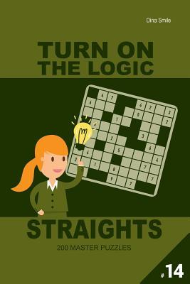 Turn on the Logic Straights 200 Master Puzzles 9x9