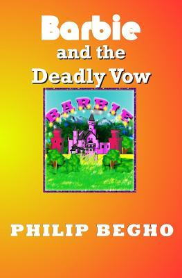 Barbie and the Deadly Vow