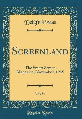 Screenland, Vol. 32