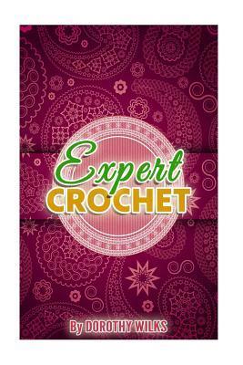 Expert Crochet