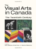 The visual arts in Canada