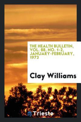 The Health bulletin, Vol. 88, No. 1-2, January-February, 1973