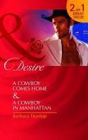A Cowboy Comes Home/ A Cowboy in Manhattan