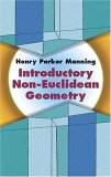 Introductory Non-Euclidean Geometry